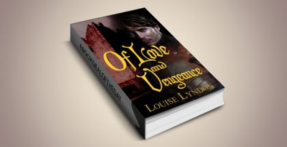 "historical romance for kindle ""Of Love and Vengeance"" by Louise Lyndon"