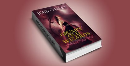 "urban fantasy ebook ""Grumpy Old Wizards"" by John O'Riley"