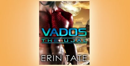 "scifi romance shortstory ""Vados (Scifi Alien Romance) (The Ujal Book 1)"" by Erin Tate"