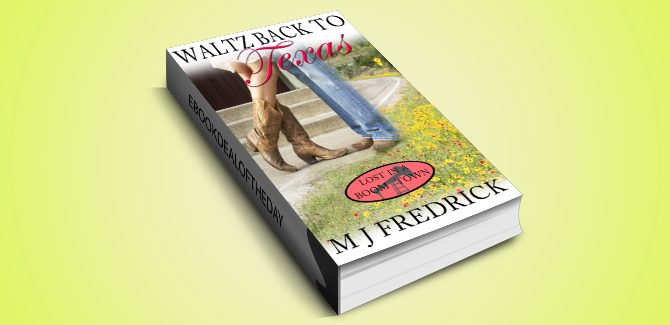 contemporary romance ebook Waltz Back to Texas (Lost in a Boom Town Book 1) by MJ Fredrick