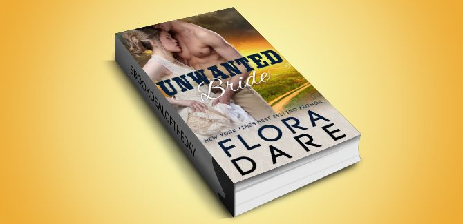 ebook Unwanted Bride: A Mail Order Bride Western Historical Romance by Flora Dare