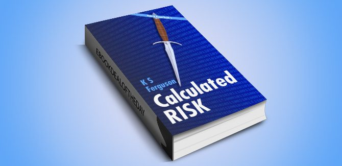 action mystery & thriller ebook Calculated Risk (The Rafe & Kama series Book 1) by K S Ferguson