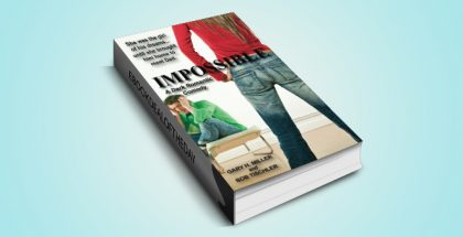 "dark romantic comedy ebook 'Impossible: A Dark Romantic Comedy"" by Gary H.Miller and Bob Tischler"
