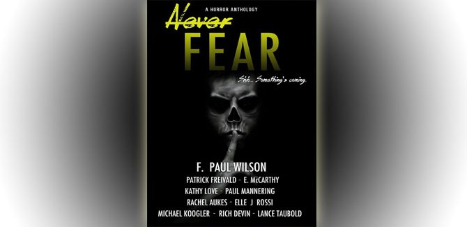 horror fiction boxed set Never Fear by F. Paul Wilson etc,