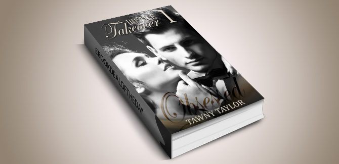 NAlit college romance ebook Hostile Takeover 1- Obsessed - A Stepbrother Billionaire Romance by Tawny Taylor