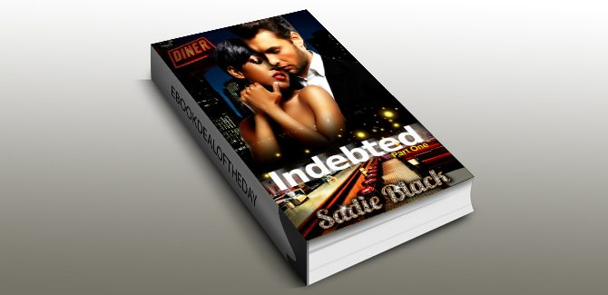 ebook Indebted: Part 1: The Virgin & The Bad-Boy Billionaire (A BWWM Billionaire Romance) by Sadie Black