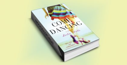"chicklit contemporary romance kindle ""Come Dancing"" by Leslie Wells"