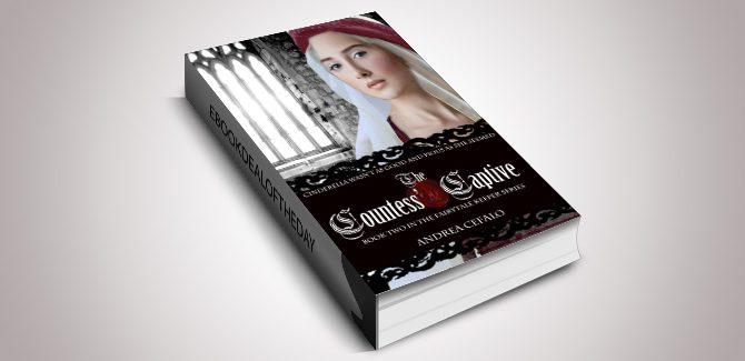 ya historical fiction ebook The Countess' Captive (The Fairytale Keeper Book 2) by Andrea Cefalo