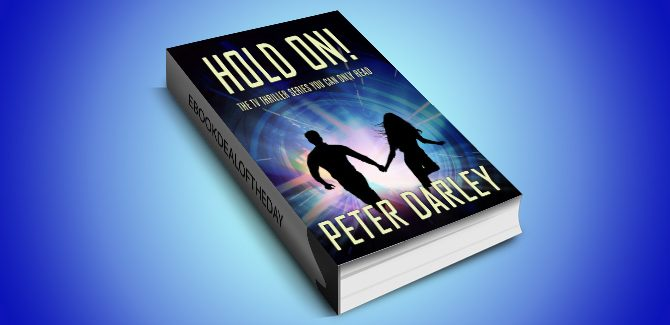 romantic thriller suspense ebook Hold On! by Peter Darley