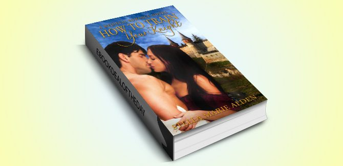 historical romance ebook How to Train Your Knight: A Medieval Romance Novel by Stella Marie Alden