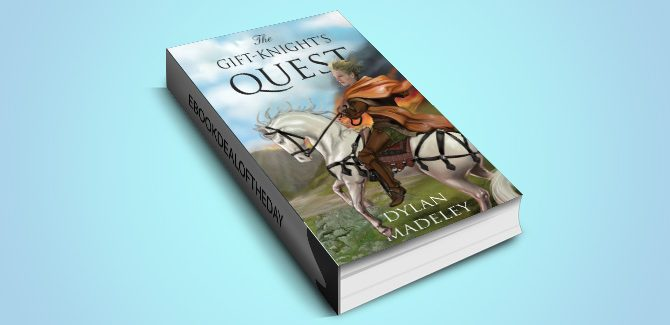 fantasy ebook The Gift-Knight's Quest by Dylan Madeley