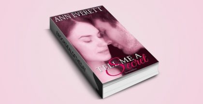 "new adult contemporary romance ebok ""Tell Me a Secret"" by Ann Everett"