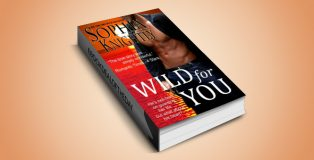 """contemporary romantic suspense ebook """"Wild for You (Tropical Heat Book 1)"""" by Sophia Knightly"""