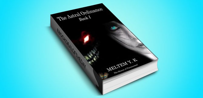 ya paranormal ebook The Astral Ordinance (Book 1) by Meltem Y K