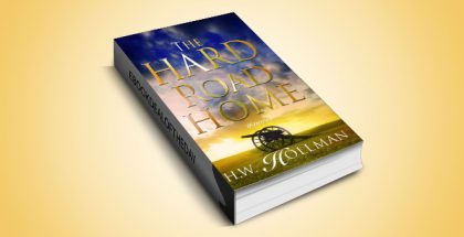 "historical fiction ebook ""Hard Road Home"" by H.W. Hollman"