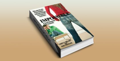 """romantic comedy ebook """"Impossible: A Dark Romantic Comedy"""" by Gary H. Miller"""