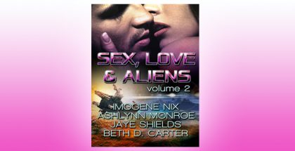 "scifi futuristic romance enthology ""Sex, Love, and Aliens, Volume 2"" by Various Authors"