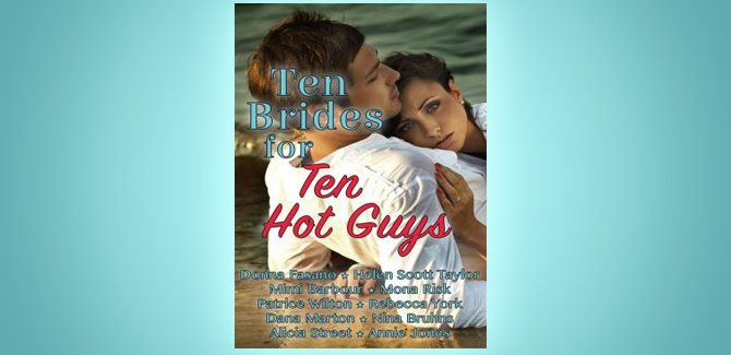 romance boxed set Ten Brides for Ten Hot Guys by Donna Fasano et al