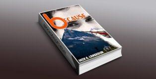 "lit inspirational ebook ""Because"" by Jack A. Langedijk"