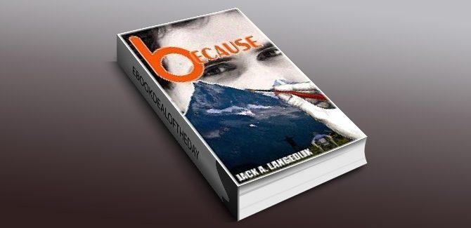 lit inspirational ebook Because by Jack A. Langedijk