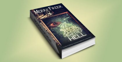 "horror occult paranormal fiction ebook ""Special Levels of Earthly Hell: A Story of Demonic Possession.."" by Merry Freer"