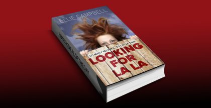 "women's fiction mystery romance ebook ""Looking for La La"" by Ellie Campbell"
