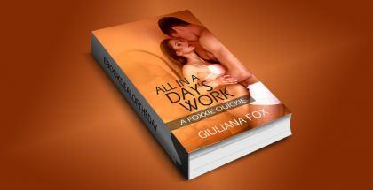 "contemporary na erotica romance ebook ""All in a Day's Work: A Foxxie Quickie"" by Giuliana Fox"