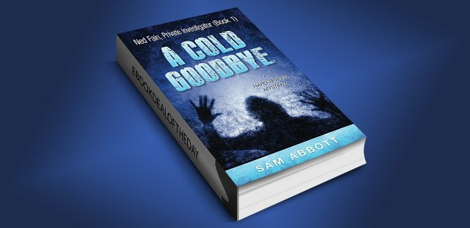 hardboiled mystery ebook A Cold Goodbye: Ned Fain Private Investigator, Book1 by Sam Abbott