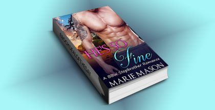 "bbw na romance ebook ""He's So Fine (A BBW Stepbrother Romance)"" by Marie Mason"