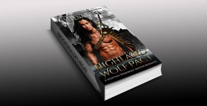 "historical paranormal romance ebook ""Highland Wolf Pact: A Scottish Werewolf Shifter Romance"" by Selena Kitt"