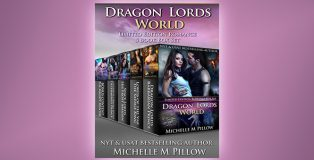 """paranormal shapeshifter romance """"Dragon Lords World: Limited Edition Romance 5 Book Box Set"""" by Michelle M. Pillow"""