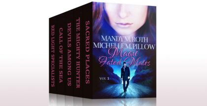 "paranormal romance box set ""Magic Fated Mates: Box Set"" by Mandy M. Roth, Michelle M. Pillow"