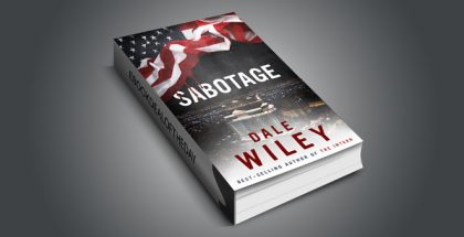 "action thriller suspense ebook ""Sabotage"" by Dale Wiley"