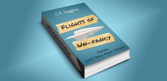 contemporary fiction ebook Flights of Un-Fancy by C.A. Huggins