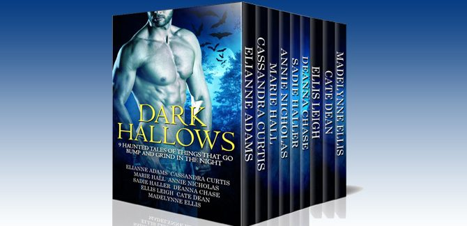 paranormal romance box set Dark Hallows: 9 Haunted Tales Of Things That Go Bump And Grind In The Night by Various authors