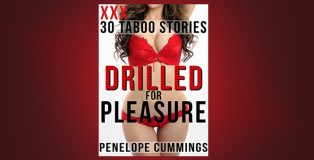 "erotica ebooks ""Drilled For Pleasure: 30 MEGA BUNDLE by Penelope Cummings"