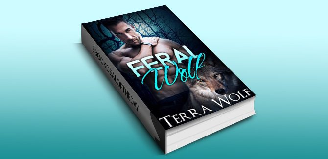 paranoraml shifter romance ebook Feral Wolf (The Wolf Wanderers Book 2) by Terra Wolf