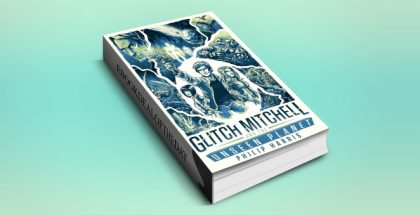"ya scifi ebook ""Glitch Mitchell and the Unseen Planet"" by Philip Harris"