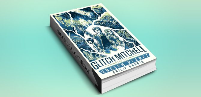 ya scifi ebook Glitch Mitchell and the Unseen Planet by Philip Harris