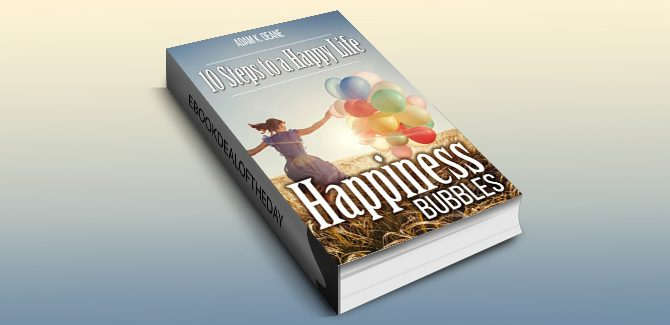 happiness selfhelp ebook Happiness Bubbles by Adam K Deane