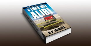 "mystery ebook ""A Dead Red Alibi (The Dead Red Mystery Series, Book 4)"" by RP Dahlke"