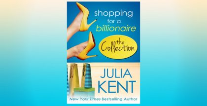 "contemporary romance ebooks ""Shopping for a Billionaire Boxed Set (Parts 1-5)"" by Julia Kent,"