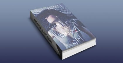 "paranormal suspense thriller ebook ""Walking Dead Girl (The Vampireland Series Book 1)"" by Lili St Germain"