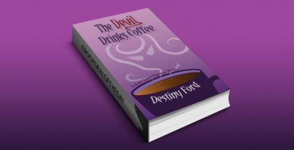 "cozy mystery ebook ""The Devil Drinks Coffee (A Kate Saxee Mystery Book 1)"" by Destiny Ford"