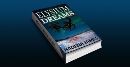 "serial killer thriller ebook ""Elysium Dreams (Dreams & Reality Series Book 2)"" by Hadena James"