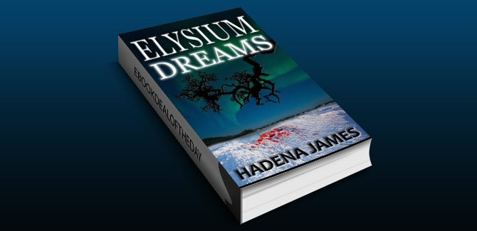 serial killer thriller ebook Elysium Dreams (Dreams & Reality Series Book 2) by Hadena James