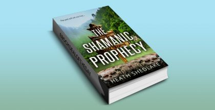 "ya historical ebook ""The Shamanic Prophecy: The past will set you free"" by Heath Shedlake"