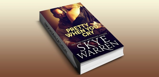 nalit contemporary ebook Pretty When You Cry: A Dark Romance Novel by Skye Warren