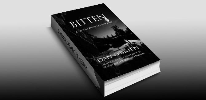 horror fiction ebook Bitten (Lauren Westlake Mysteries Book 1) by Dan O'Brien