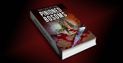 "humor mystery & thriller ebook ""The Case Of The Pinioned Bosoms: Inspector Cullot Mystery Series Book 2"" by Alan Hardy"